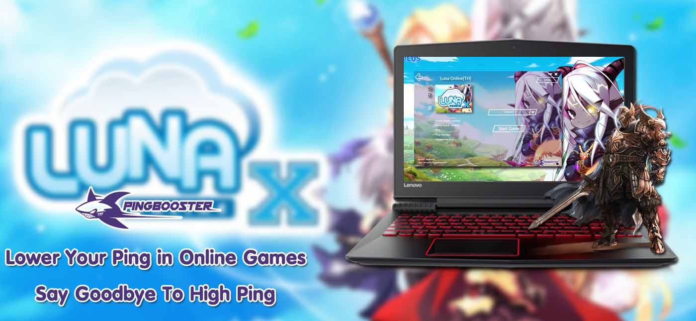 How to play Luna x online playpark with PingBooster
