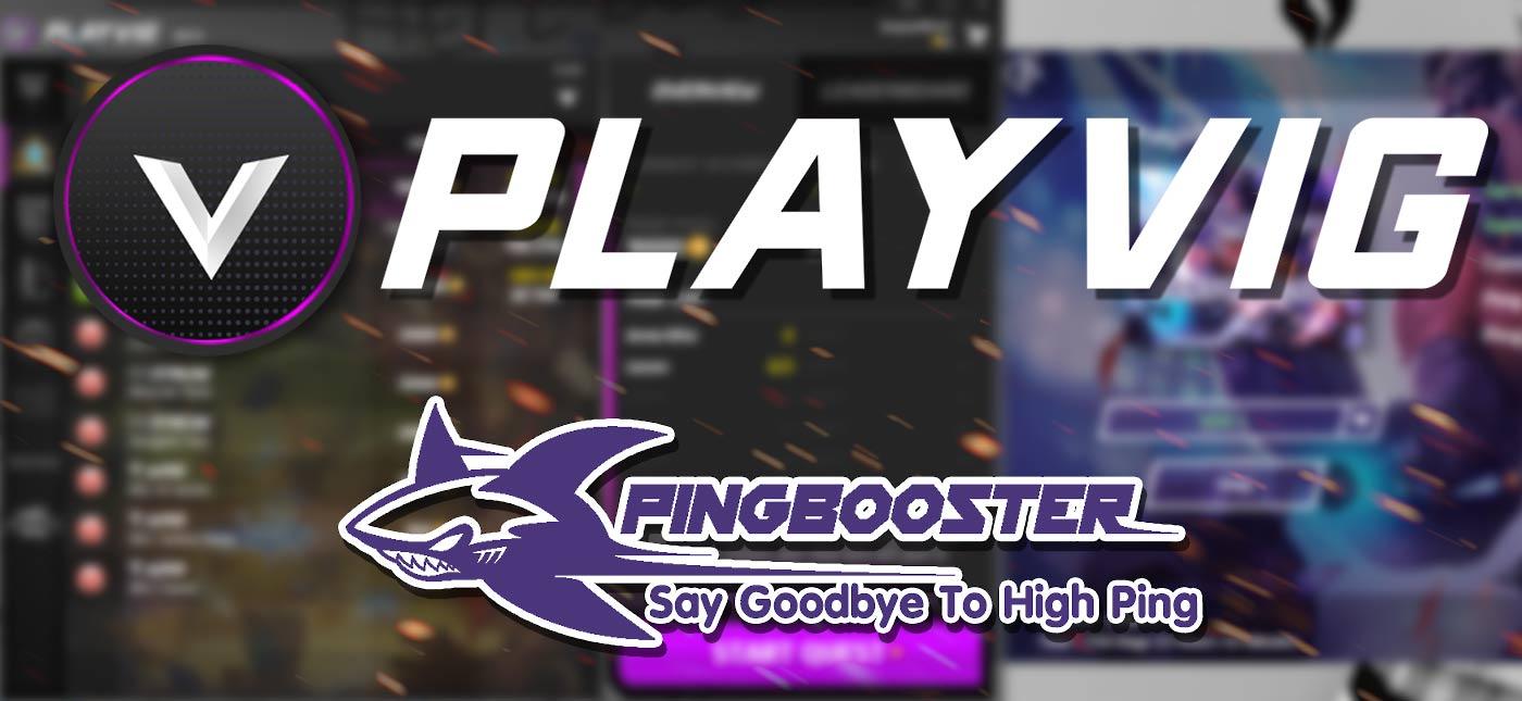 วิธีใช้งาน PlayVIG esports platform สำหรับ Gamer  ปลดบล็อคด้วย PingBooster