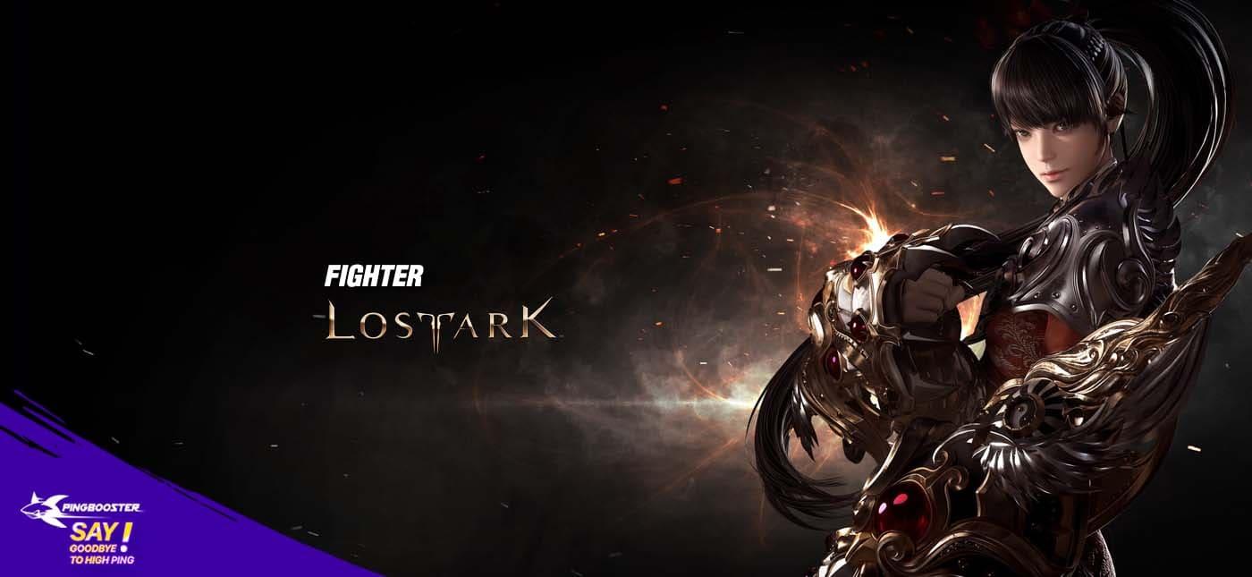 แนะนำตัวละคร Fighter จากเกม Lost Ark