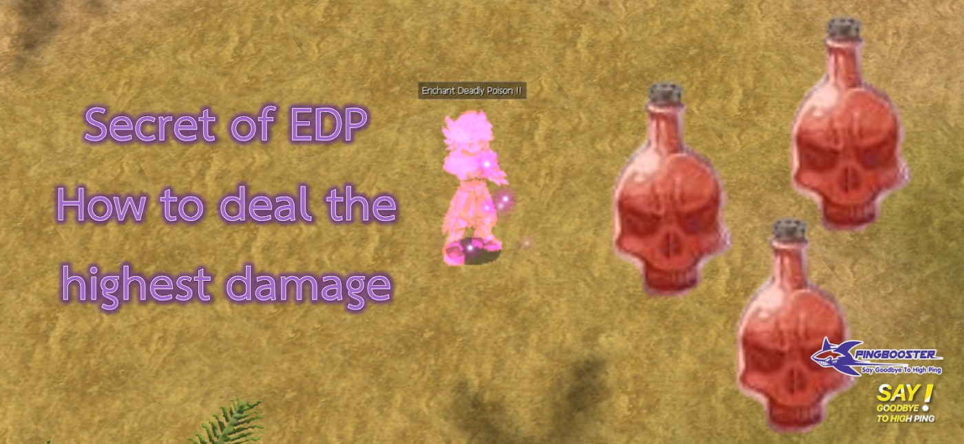 Secret of EDP (How to deal the highest damage)