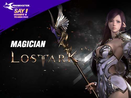 แนะนำตัวละคร Magician จากเกม Lost Ark