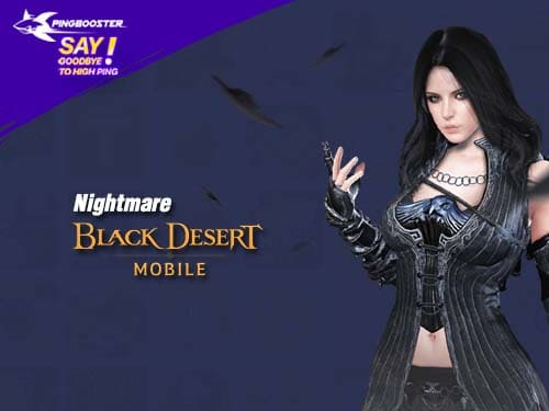 Nightmare ดินแดนแห่งความมืดจากเกม Black Desert Mobile