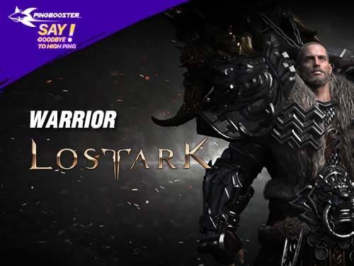 แนะนำตัวละคร Warrior จากเกม Lost Ark