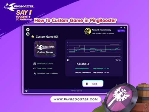 วิธีเพิ่มเกมโดยใช้ Custom Games ในโปรแกรม PingBooster