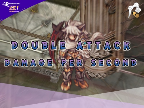 Double Attack และ DPS แบบละเอียด (Ragnarok)