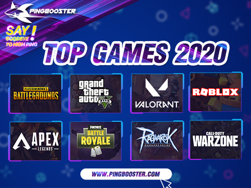 Top 8 Games PingBooster users have played the most in 2020, let's take a look.