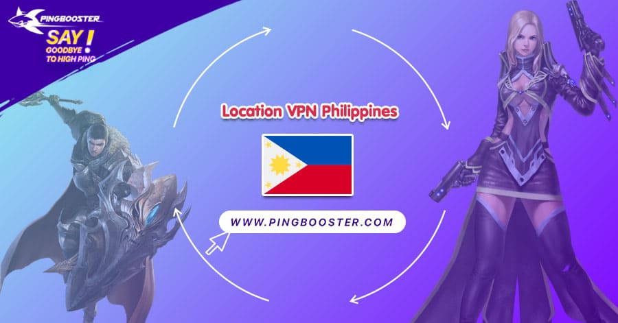 location-vpn-philippines-pingbooster