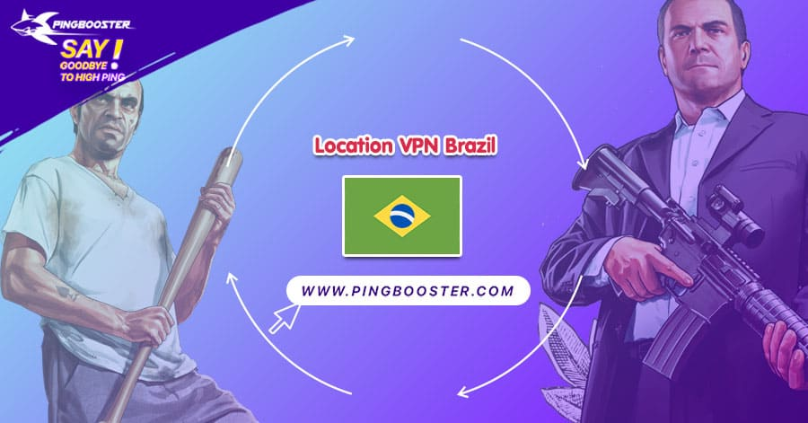location-vpn-brazil-pingbooster