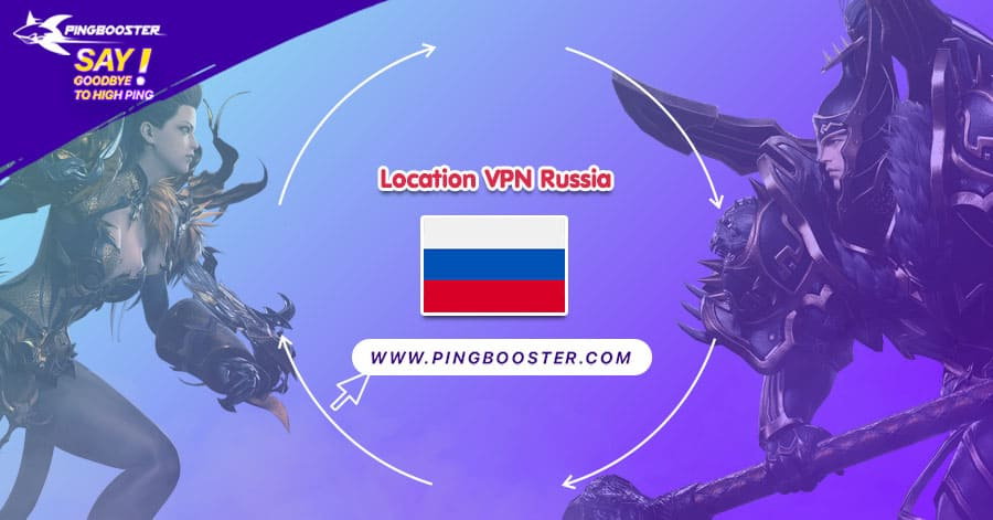 location-vpn-russia-pingbooster