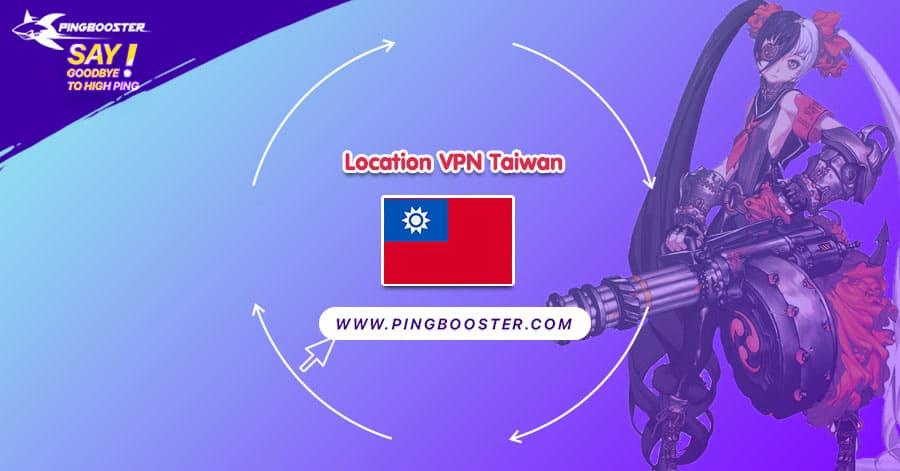 location-vpn-taiwan-pingbooster