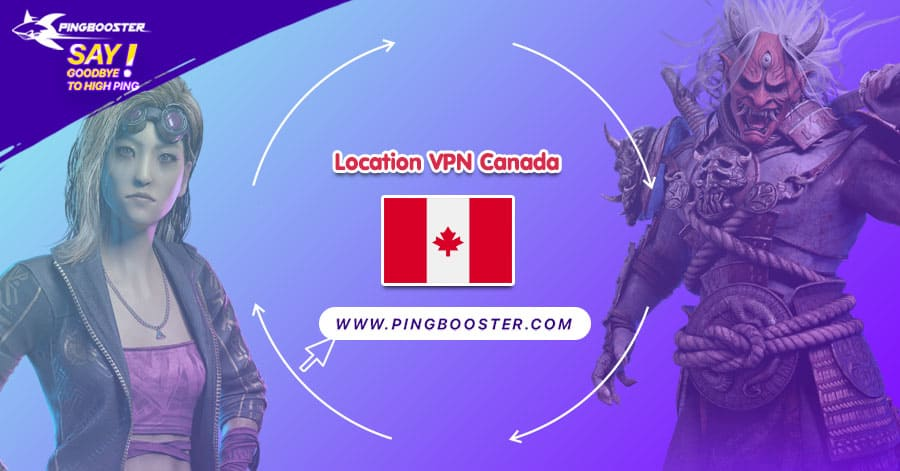 location-vpn-canada-pingbooster