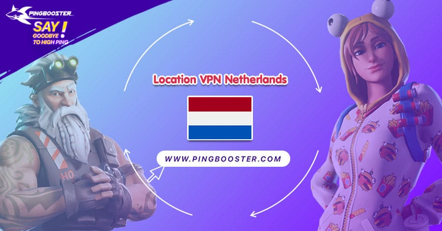 location-vpn-netherlands-pingbooster